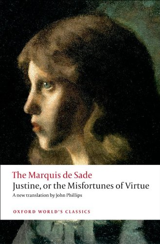 Justine, or the Misfortunes of Virtue (Oxford World's Classics)