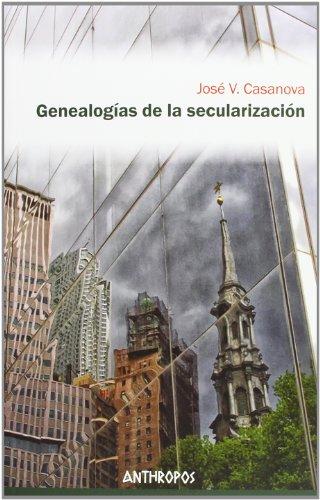 Genealogías De La Secularización (Att Ciencias Sociales)