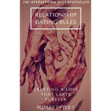 RELATIONSHIP DATING RULES: The New Rules for Love, Sex, and Dating (English Edition)