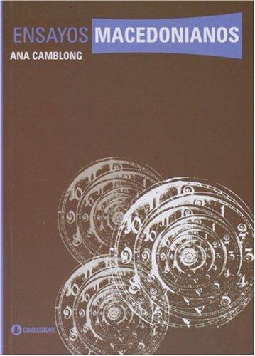 Ensayos macedonianos por Ana Camblong