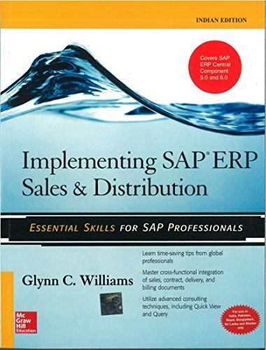 Implementing SAP ERP Sales & Distribution [ IMPLEMENTING SAP ERP SALES & DISTRIBUTION BY Williams, Glynn C. ( Author ) Apr-01-2008[ IMPLEMENTING SAP ERP SALES & DISTRIBUTION [ IMPLEMENTING SAP ERP SALES & DISTRIBUTION BY WILLIAMS, GLYNN C. ( AUTHOR ) APR-01-2008 ] By Williams, Glynn C. ( Author )Apr-01-2008 Paperback par Glynn C. Williams