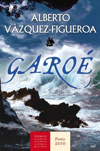 Garoé por Alberto Vázquez-Figueroa