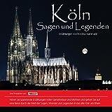 Köln: Sagen und Legenden