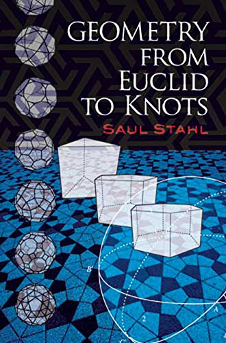 Geometry from Euclid to Knots (Dover Books on Mathematics)
