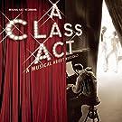 A Class Act - Original Cast Recording