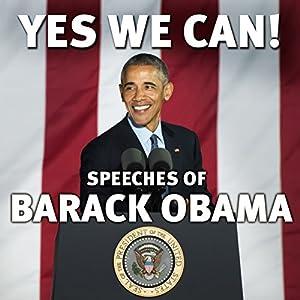 Yes We Can!: Speeches of Barack Obama (Audio Download): Amazon co uk