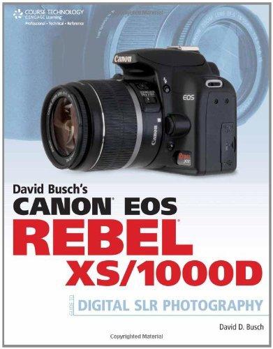 David Busch's Canon EOS Rebel XS/1000D Guide to Digital SLR Photography by David Busch (2009-03-13) - Slr Canon Digital Rebel