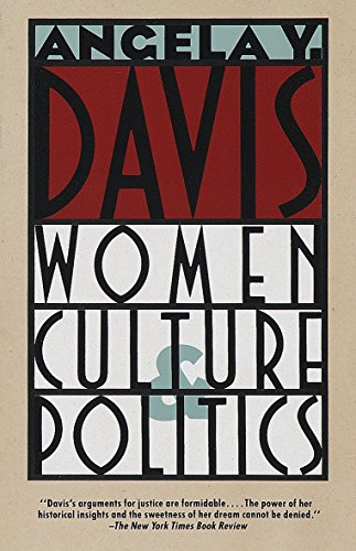Women, Culture & Politics por Angela Y. Davis
