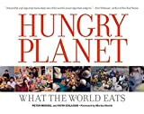 [(Hungry Planet : What the World Eats)] [By (author) Peter Menzel ] published on (October, 2007)