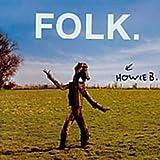 Songtexte von Howie B - Folk.
