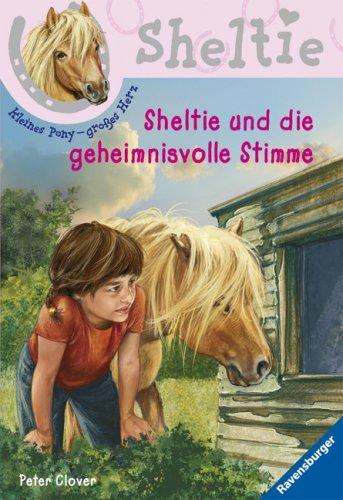 Ravensburger Buchverlag Sheltie und die geheimnisvolle Stimme