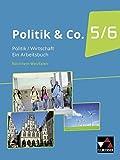 Politik & Co. - Nordrhein-Westfalen - neu (2018) / Politik & Co. NRW 5/6 - neu: Für die Jahrgangsstufen 5/6