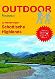 Schottische Highlands (22 Wanderungen) (Outdoor Regional)