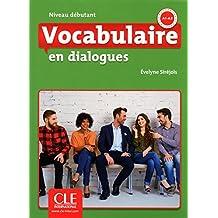 Vocabulaire en dialogues - Niveau Debutant - Livre + CD audio - 2º édition