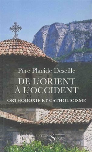 De l'Orient à l'Occident : Orthodoxie et catholicisme