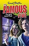 Five On A Secret Trail: Book 15 (Famous Five)