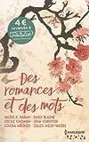 Des romances et des mots : Recueil de nouvelles