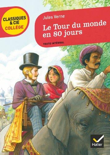 Le Tour du monde en 80 jours (Classiques & Cie Collège)