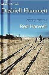 Red Harvest (CRIME MASTERWORKS) by Dashiell Hammett (2003-05-15)