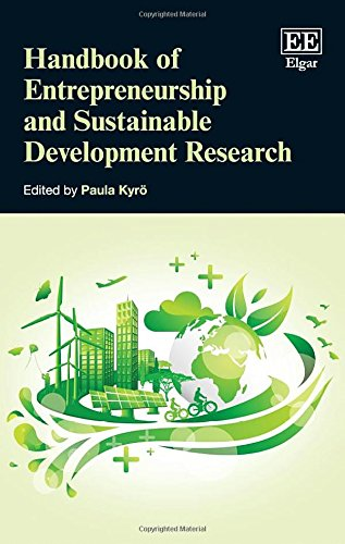 Handbook of Entrepreneurship and Sustainable Development Research (Research Handbooks in Business and Management Series)