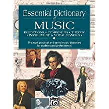 Essential Dictionary of Music: Pocket Size Book: Definitions, Composers, Theory, Instruments (Essential Dictionary Series)