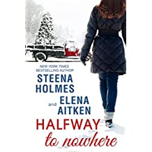 Halfway to Nowhere (Halfway Series Book 1) (English Edition)