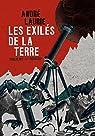 Les exilés de la Terre par Laurie