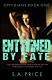 Entwined By Fate: Volume 1 (Ophidians)