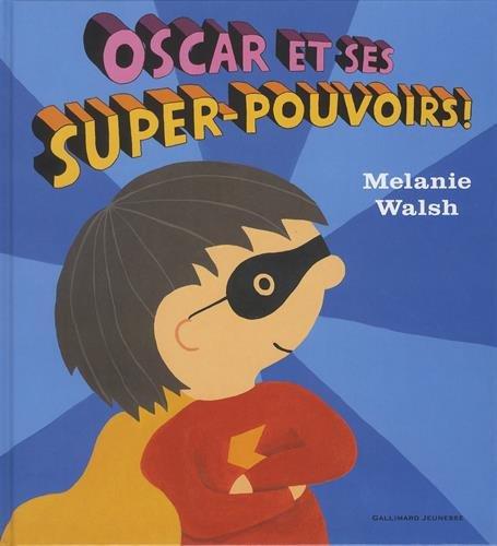 """<a href=""""/node/2512"""">Oscar et ses super-pouvoirs !</a>"""
