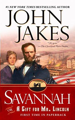 Savannah: Or a Gift for Mr. Lincoln por John Jakes