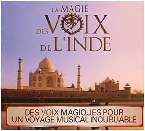 La Magie Des Voix De L'Inde