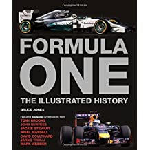 Formula One: The Illustrated History by Bruce Jones (2015-11-01)