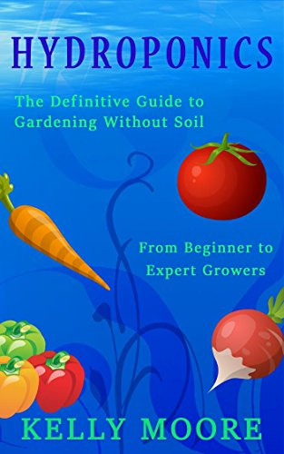 hydroponics-the-definitive-guide-to-gardening-without-soil-from-beginner-to-expert-growers-hydroponi