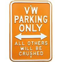 """Red Hot 12 x 45,72 cm Galvansed Amarillo""""VW Solo de Aparcamiento"""" de Acero de Alta Resistencia con Texto en inglés, Naranja"""