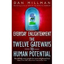 Everyday Enlightenment: Twelve Gateways to Human Potential