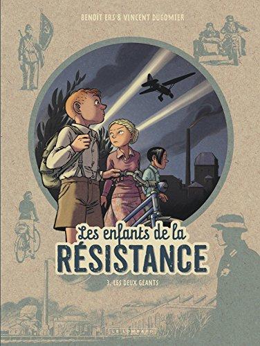 Les Enfants de la Résistance - tome 3 - Les Deux géants par Dugomier