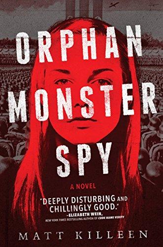 Orphan, Monster, Spy por Matt Killeen