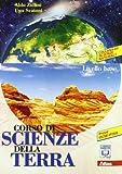Corso di scienze della terra. Per le Scuole superiori. Con espansione online: 1