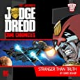 Stranger Than Truth (Judge Dredd: Crime Chronicles)