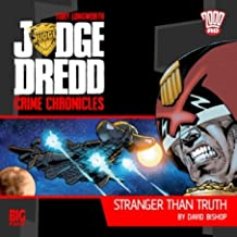 Stranger Than Truth (Judge Dredd: Crime Chronicles)