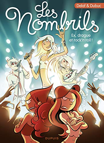 Les Nombrils - tome 8 - Ex, drague et rock'n'roll !