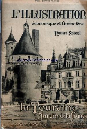 ILLUSTRATION ECONOMIQUE ET FINANCIERE (L') du 06/07/1923 - LA TOURAINE - C. CHAUTEMPS - L'ABBE GUIGNARD - DR CARVALLO - ROUGE - BESNARD - G. COLLON - P. COZETTE - H. HENNION - DR FAUCILON - CAILLET - VIGREUX - MARTIN - COUBARD - PINGUET-GUINDON - GERMAIN - VAVASSEUR - A. GUINARD - OUVRARD - GROSJEAN - PINON - AUPETIT - H. FOUCHER