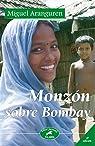 Monzón sobre Bombay par Aranguren