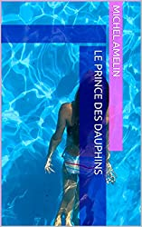 Le prince des dauphins (Girly Comedy t. 9)
