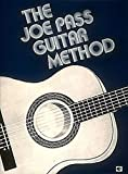 Joe Pass Guitar Method by Joe Pass (1981-05-01)