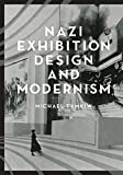 Nazi Exhibition Design and Modernism