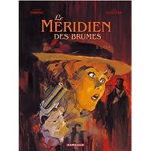Méridien des brumes (Le) - tome 2 - Saba