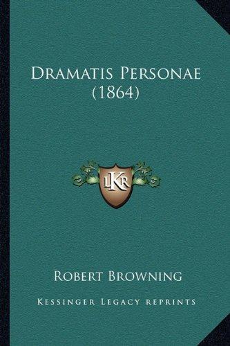 Dramatis Personae (1864)