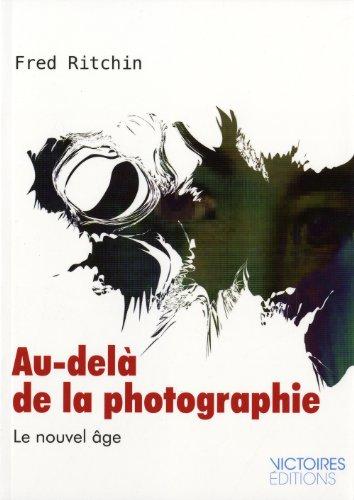 [PDF] Téléchargement gratuit Livres Au delà de la photographie : le nouvel âge