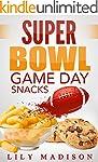 Super Bowl Game Day Snacks (Special O...